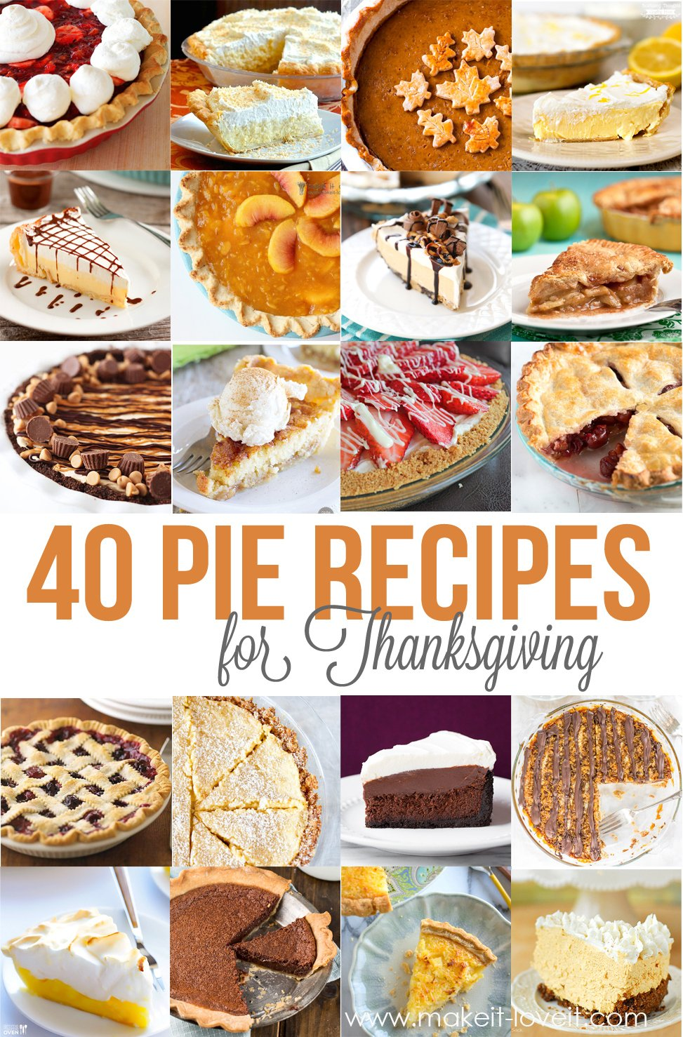 40 of the BEST Pie Recipes for Thanksgiving   via Make It and Love It