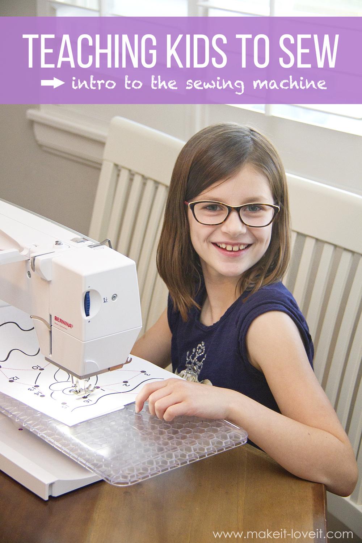 Teaching Kids to Sew: Intro to the Sewing Machine | via makeit-loveit.com