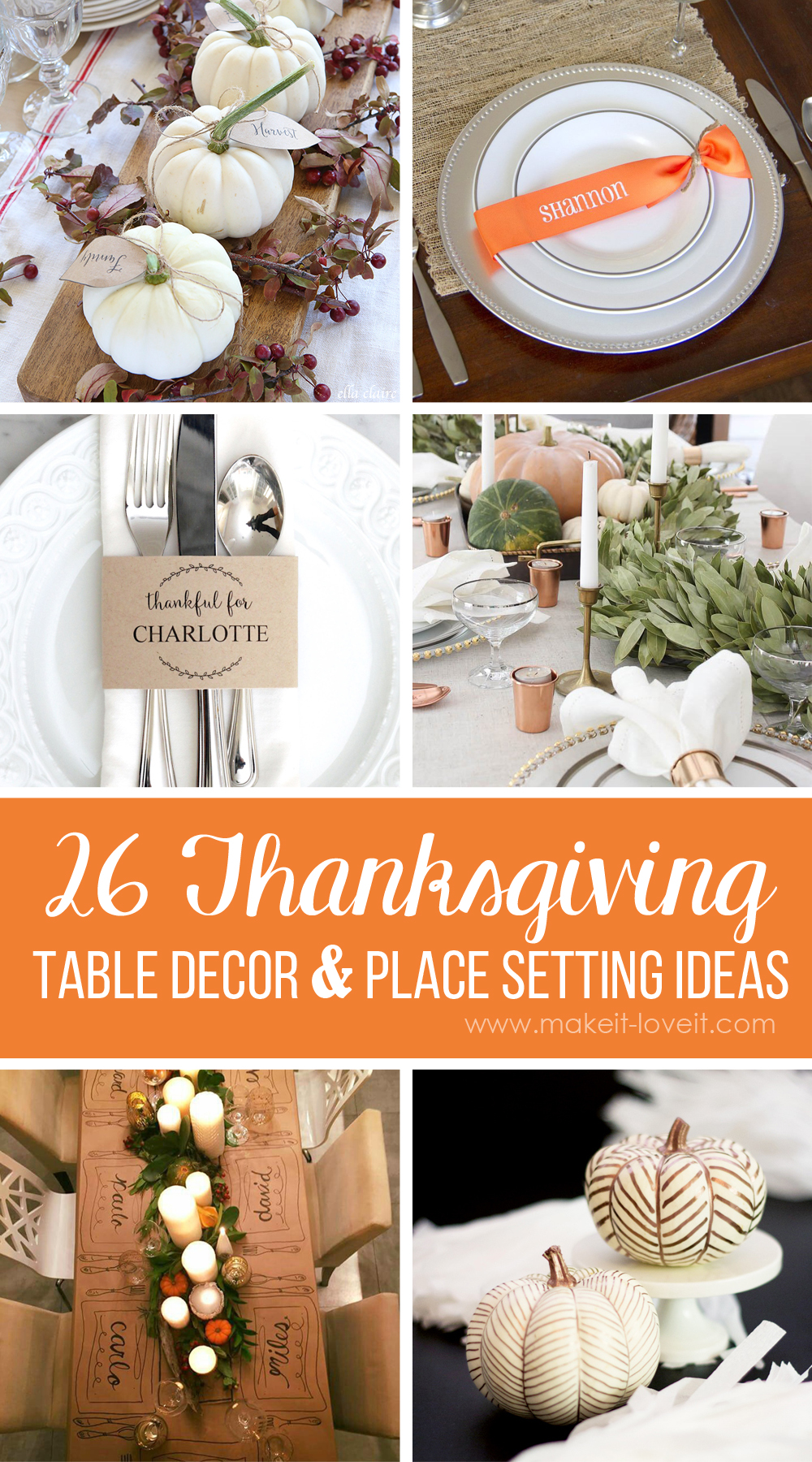 26 Lovely Thanksgiving Table Decor and Place Setting Ideas   via makeit-loveit.com